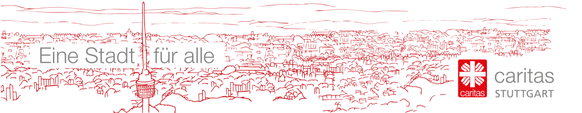 Eine Stadt für alle – Blog der Caritas Stuttgart